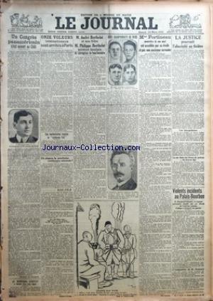 JOURNAL (LE) [No 11115] du 24/03/1923 - UN CONGRES PANAMERICAIN OUVERT AU CHILI - 11 VOLEURS INTERNATIONAUX SONT ARRETES A PARIS - ANDRE BERTHELOT ET SON FRERE PHILIPPE SERAIENT INCULPES DE CORRUPTION DE FONCTIONNAIRE - MME FORTINEAU MEURTRIERE DE SON MARI EST ACCABLEE PAR SA RIVALE - L'OBSCENITE AU THEATRE ET LA JUSTICE - R. POINCARE - LE MARECHAL LYAUTEY - BOXE - POUTET ET BRETONNEL - PRUNIER ET F. CHARLES - LA CONFERENCE ORIENTALE par Collectif