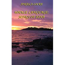 Whale Language: Songs of Iona