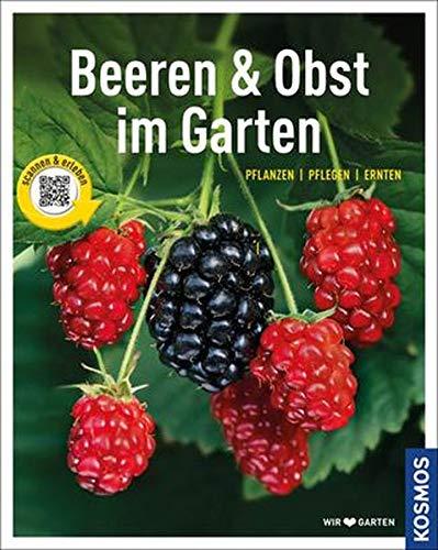 Beeren und Obst im Garten: gestalten - pflanzen - ernten (Mein Garten) Adams-obst