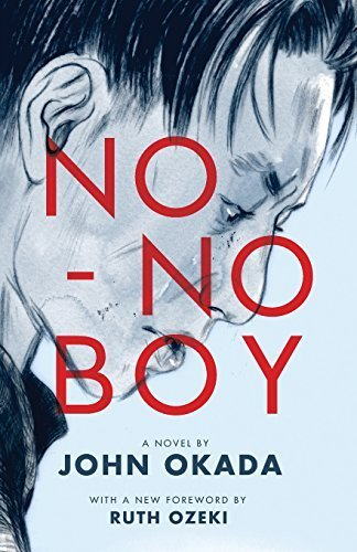No-No Boy (Classics of Asian American Literature) by John Okada (2014-06-11)