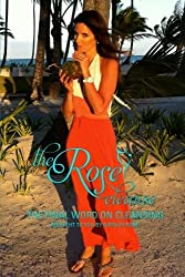 The Rose Cleanse: The Final Word on Cleansing by Natalia Rose (2011-04-11)