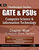 Challenger Series GATE & PSU's Computer Science & Information Technology Chapter-wise Question Bank Series