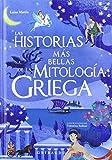 Las historias más bellas de la mitología griega (Gribaudo)