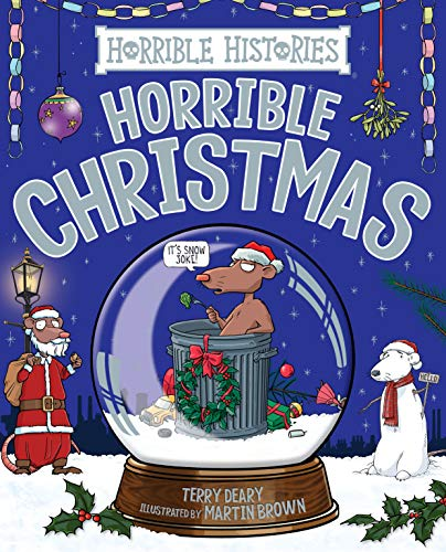 Horrible Histories: Horrible Christmas by [Deary, Terry]