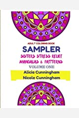 Sampler Sisters Stress Relief Mandalas & Patterns: Adult Coloring Book (Volume 1) by Alicia Cunningham (2015-09-25) Paperback