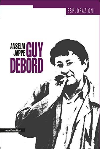 guy-debord-esplorazioni-vol-1-italian-edition