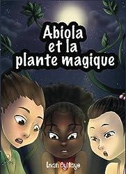 Abiola et la plante magique