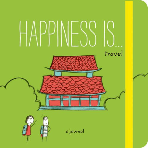 Happiness Is . . . Travel: A Journal (Happiness Is Journal)