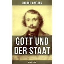 Gott und der Staat (Deutsche Ausgabe)