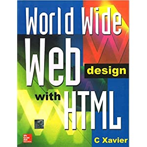 World Wide Web Design with HTML