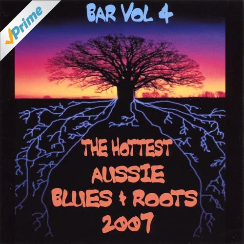 The Hottest Aussie Blues and Roots 2007