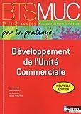 Développement de l'Unité Commerciale - BTS MUC 1re et 2e années