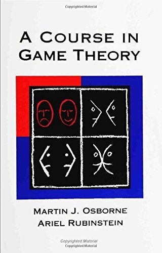 A Course in Game Theory (MIT Press) by Martin J. Osborne (1994-07-12)