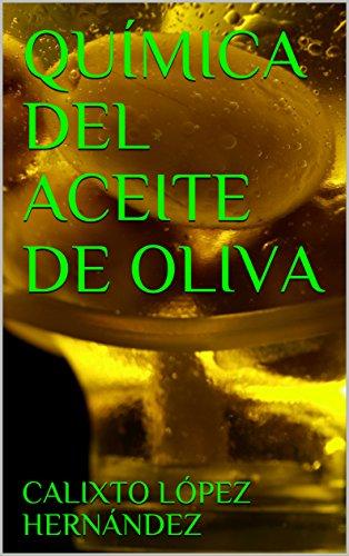 QUÍMICA DEL ACEITE DE OLIVA