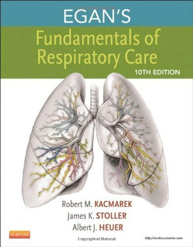 Egan's Fundamentals of Respiratory Care, 10e by Kacmarek PhD RRT FAARC, Robert M., Stoller MD MS, James K (2012) Hardcover
