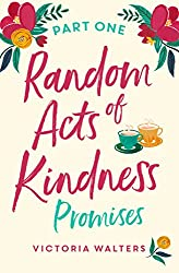 Random Acts of Kindness - Part 1: Promises
