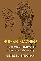 The Human Machine (Dover Anatomy for Artists) by George B. Bridgman (2003-03-28)