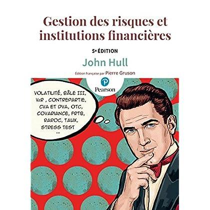 Gestion des risques et institutions financières 5e édition