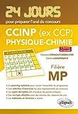 Physique 24 jours pour préparer loral du concours CCP - Filière MP - 2e édition actualisée