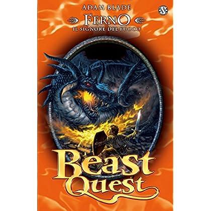 Ferno. Il Signore Del Fuoco: Beast Quest [Vol.1]
