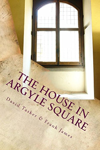 The House in Argyle Square: Short tales for the journies and for the breaks (English Edition) - Argyle Shorts