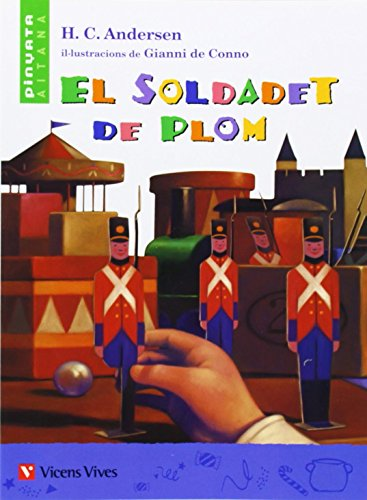 El Soldadet De Plom. Material Auxiliar. Educacio Primaria (Col.lecció Pinyata Aitana) - 9788431689728