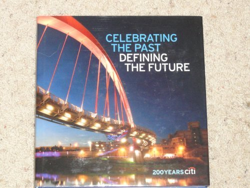 celebrating-the-past-defining-the-future-by-citigroup-inc-2011-05-03