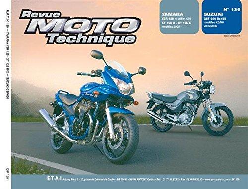 Yamaha YBR125/XT125R ; Suzuki GSF650/S/A/SA par collectif