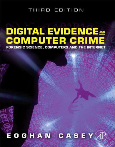 Digital Evidence and Computer Crime: Forensic Science, Computers, and the Internet (English Edition)