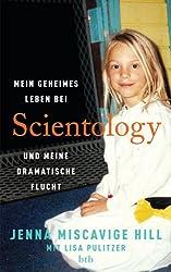 Mein geheimes Leben bei Scientology und meine dramatische Flucht (German Edition)