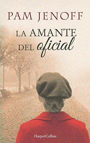 La amante del oficial (Novela histórica) por Pam Jenoff