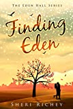 Finding Eden (The Eden Hall Series Book 1) by Sheri Richey