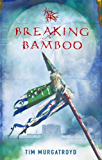 Breaking Bamboo (Medieval China Trilogy Book 2)