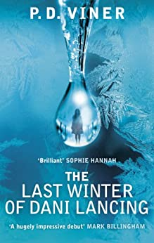 The Last Winter of Dani Lancing by [Viner, P.D.]