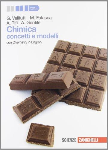 Chimica. Concetti e modelli. Con Chemistry in english. Per le Scuole superiori. Con espansione online