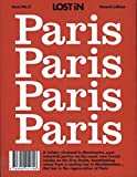 LOST iN Paris: A modern city guide that presents and curates each city from a local's perspective: A City Guide