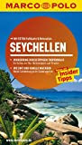 MARCO POLO Reiseführer Seychellen: Reisen mit Insider-Tipps - Mit EXTRA Faltkarte & Reiseatlas - Heiner F. Gstaltmayr