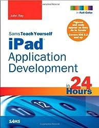 Sams Teach Yourself iPad Application Development in 24 Hours (Sams Teach Yourself...in 24 Hours)