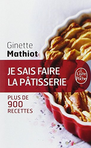 Je sais faire la pâtisserie par Ginette Mathiot