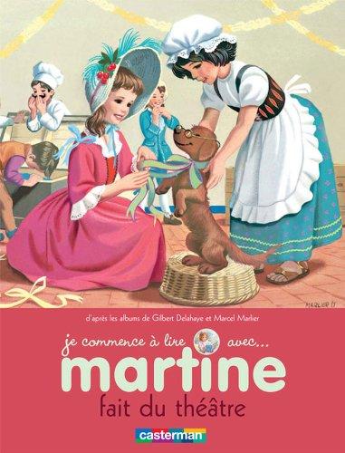 Je commence à lire avec Martine, Tome 8 : Martine fait du théâtre