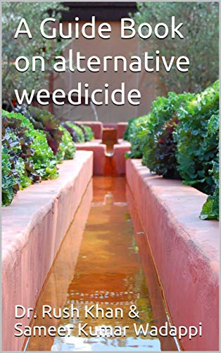 A Guide Book on alternative weedicide (English Edition)