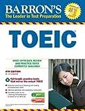Barron's Toeic with MP3 CD, 6th Edition (Barron's TOEIC (W/CD))
