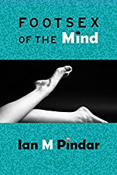 Foot Sex of the Mind