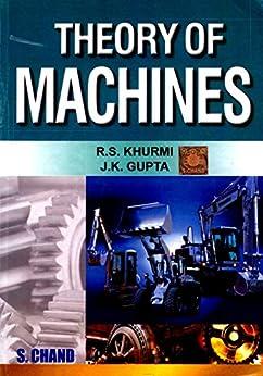 Theory Of Machines By R S Khurmi, S CHAND by [Khurmi, R S]
