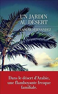 Un Jardin au désert par Carine Fernandez