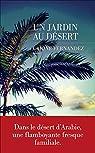 Un Jardin au désert par Fernandez