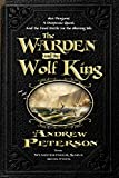 The Warden and the Wolf King (The Wingfeather Saga Book 4)