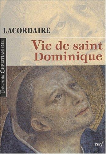 Vie de saint-Dominique par Henri-Dominique Lacordaire