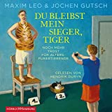 Du bleibst mein Sieger, Tiger: Noch mehr Trost für Alterspubertierende: 3 CDs