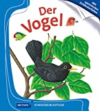 Der Vogel: Meyers Kinderbibliothek 11